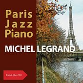 Paris Jazz Piano (Original Album 1959) de Michel Legrand