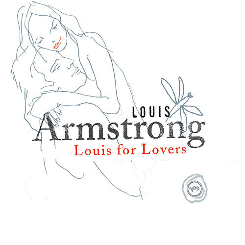 Louis For Lovers by Louis Armstrong