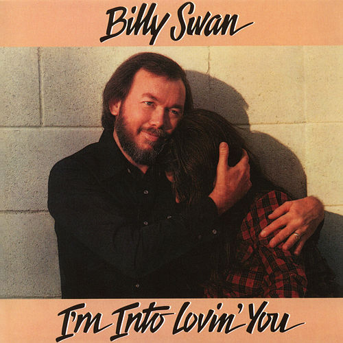 I'm Into Lovin' You de Billy Swan