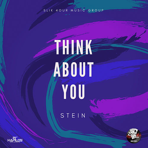 Think About You by Stein