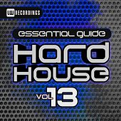 Essential Guide Hard House, Vol. 13 - EP von Various Artists