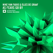 As Fears Go By by Mike Van Fabio