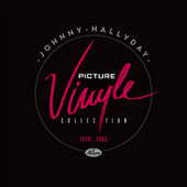 Picture Vinyle 1979-1985 by Johnny Hallyday