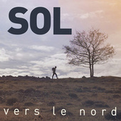Vers le nord by SOL