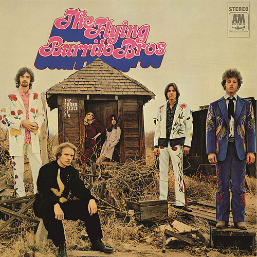 The Gilded Palace Of Sin by The Flying Burrito Brothers