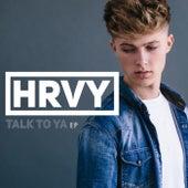 Talk To Ya - EP van HRVY
