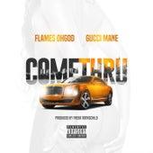 Come Thru (feat. Gucci Mane) de Flames Oh God