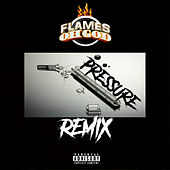 The Pressure (feat. Yo Gotti & KB The Goddess) [Remix] by Flames Oh God