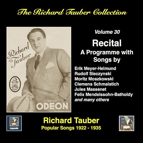 The Richard Tauber Collection, Vol. 30: Popular Songs (1922-1935) [Remastered 2017] by Richard Tauber