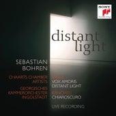 Distant Light - Vasks: Vox Amoris, Distant Light & Kancheli: Chiaroscuro de Sebastian Bohren