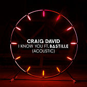 I Know You (Acoustic) van Craig David