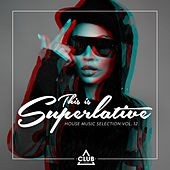 This Is Superlative!, Vol. 12 by Various Artists