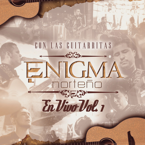 Con Las Guitarritas En Vivo (Vol.1) by Enigma Norteño