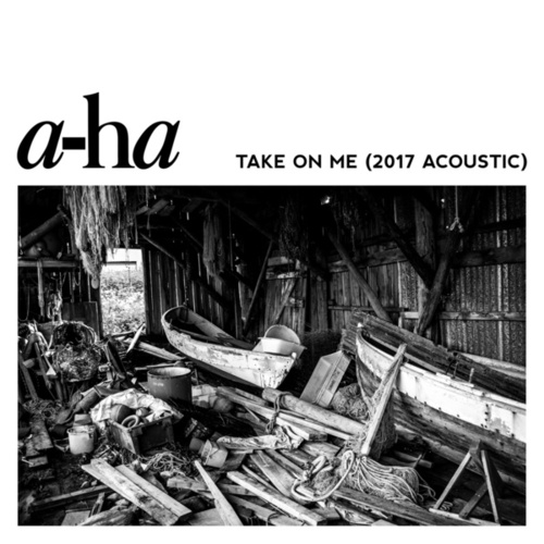 Take On Me (2017 Acoustic) by a-ha