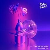 Neverland (Remixes) by Tyler Touché