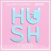 Hush (feat. Dizzy) (Thievves x Dizzy Remix) von Thievves