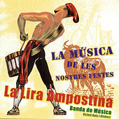 La Música de les Nostres Festes by La Lira Ampostina
