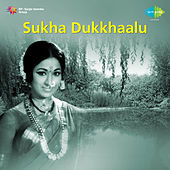 Sukha Dukkhaalu (Original Motion Picture Soundtrack) de Various Artists