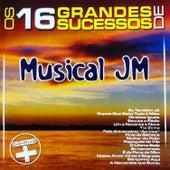 Os 16 Grandes Sucessos de Musical JM - Série + de Musical JM