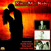 Kiss Me Baby by Various Artists