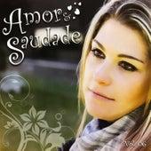 Amor e Saudade, Vol. 6 von Various Artists