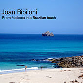 From Mallorca in a Brazilian Touch by Joan Bibiloni
