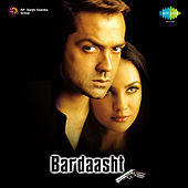 Bardaasht (Original Motion Picture Soundtrack) by Various Artists