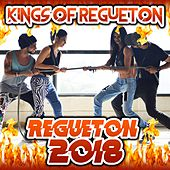 Regueton 2018 de Kings of Regueton