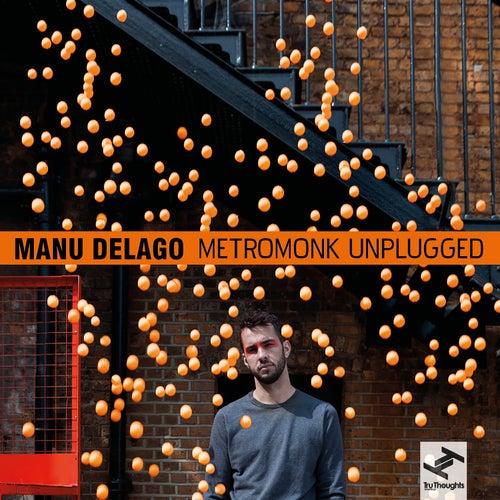 Metromonk Unplugged by Manu Delago