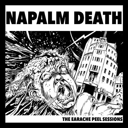 The Earache Peel Sessions by Napalm Death