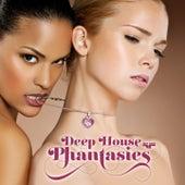 Deep House Phantasies von Various Artists