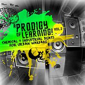 A Prodigy of Learning - Chemical & Industrial Beats for Urban Warfare, Vol. 2 de Various Artists
