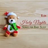Holy Nights. Songs for Baby Sleep by Elsa
