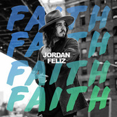 Faith by Jordan Feliz
