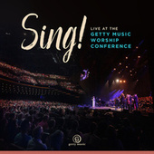 Sing! Live At The Getty Music Worship Conference von Keith & Kristyn Getty
