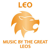 Leo – Music By The Great Leos von Various Artists
