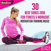 30 Best Songs 2016 For Fitness & Workout: Motivation Training Music - EP by Various Artists
