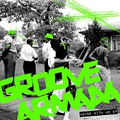 House With Me - Single de Groove Armada