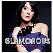 Glamorous by Claudia Di Marco - EP by Various Artists