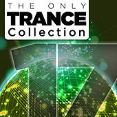 The Only Trance Collection 17 - EP by Various Artists