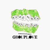 Remember That Night (Eden Prince Remix) by Grouplove