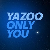 Only You (2017 Version) de Yazoo
