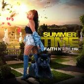 Summer Time (feat. Trk) de Faith K