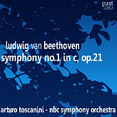 Beethoven: Symphony No. 1 in C, Op. 21 by NBC Symphony Orchestra