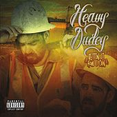 Gettin' It How I Can by Heavy Dudey