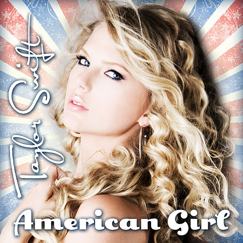 American Girl by Taylor Swift