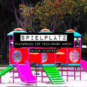 Spielplatz, Vol. 19 - Playground for Tech-House Music by Various Artists