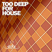 Too Deep for House, Vol. 2 de Various Artists
