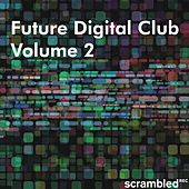 Future Digital Club, Vol. 2 von Various Artists