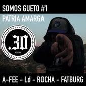 Somos Gueto #1 by Ponto 30